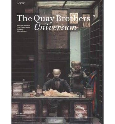 The Quay Brothers: Universum