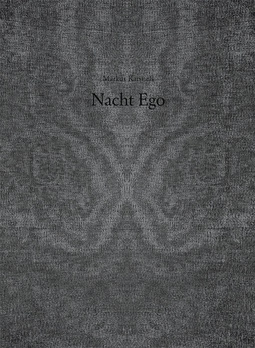 Markus Karstieß: Nacht Ego (Kerber Edition Young Art)