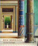 Ben Johnson: Time Past Time Present