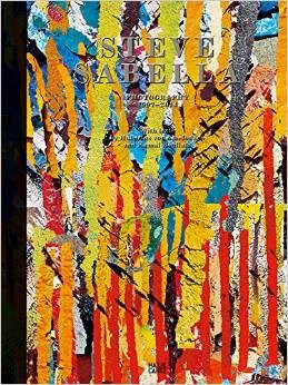 Steve Sabella: Works 1997-2013