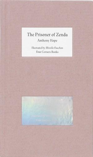The Prisoner of Zenda: Illustrated by Mireille Fauchon