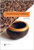 Transforming Tradition: A Method for Maintaining Tradition in a Craft and Design Context