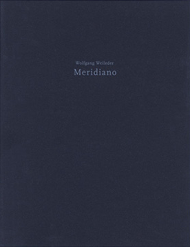 Wolfgang Weileder: Meridiano