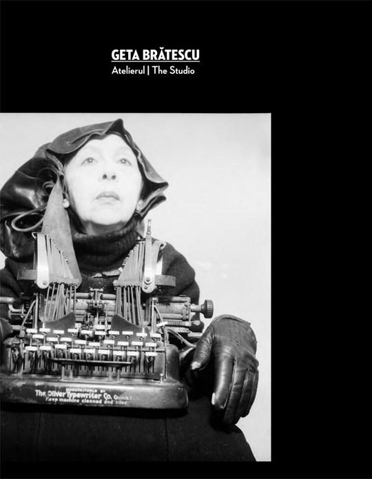 Geta Brătescu: Atelierul/The studio