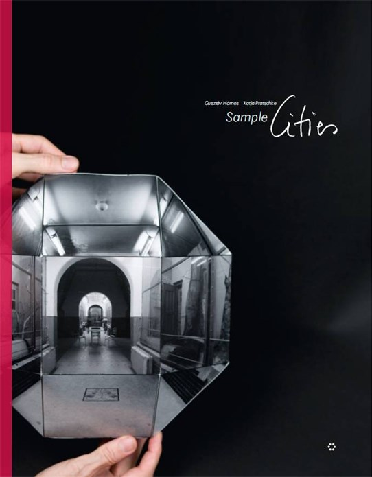 Gusztáv Hámos, Katja Pratschke: Sample Cities