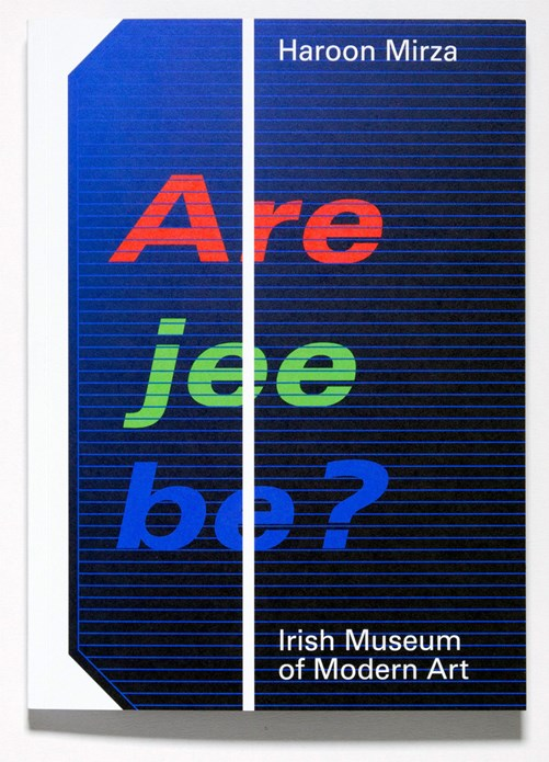 Haroon Mirza: Are jee be?