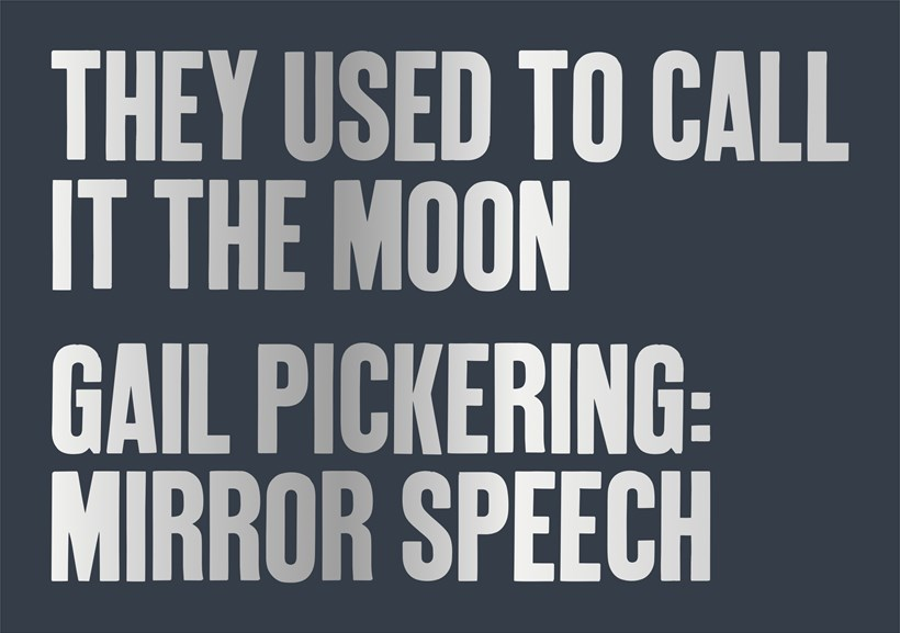 They Used to Call it the Moon | Gail Pickering: Private View Card