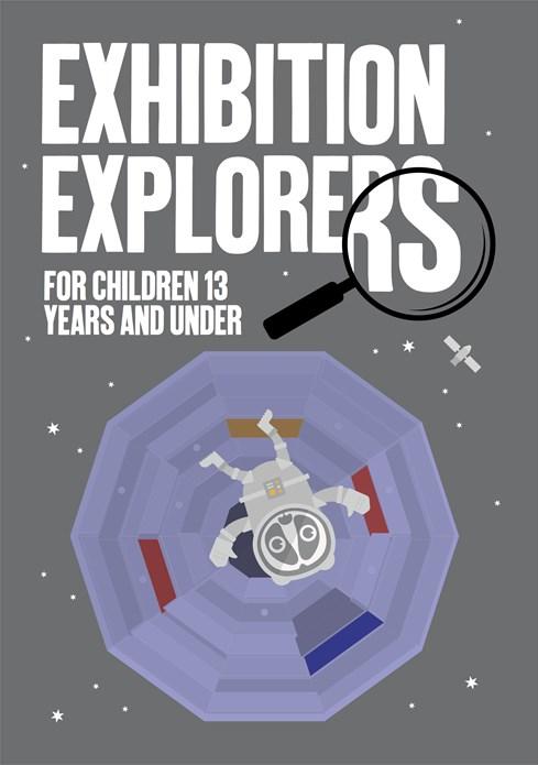 EXHIBITION EXPLORERS: Activity Booklet: Autumn/Winter 2014