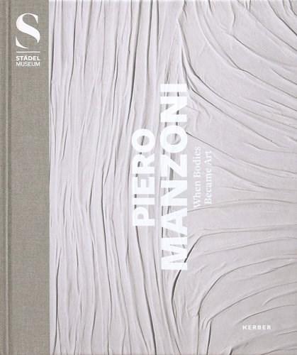 Piero Manzoni : when bodies became art