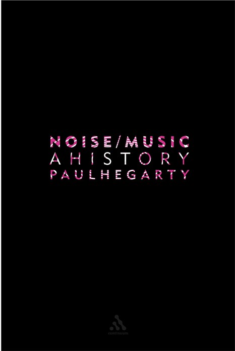 Noise / music : a history