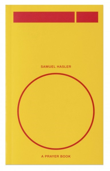 Samuel Hasler: O, A Prayer Book