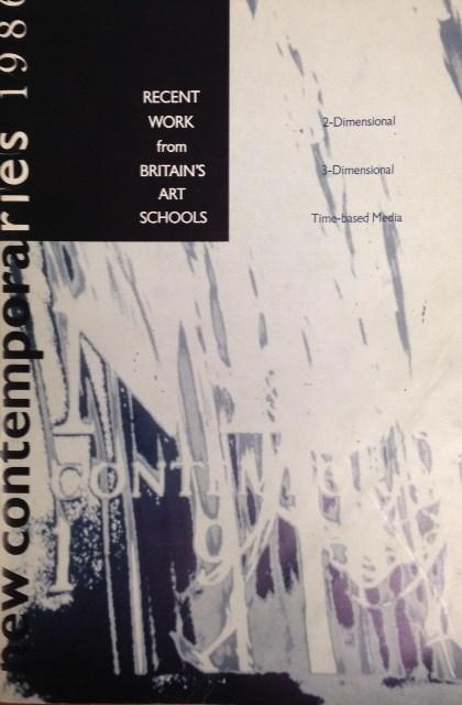 New Contemporaries 1986 : recent work from Britain's art schools.