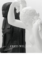 Fred Wilson: Sculptures, Paintings and Installations: 2004–2014