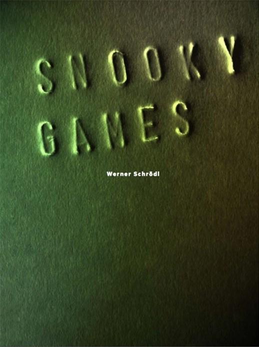 Werner Schrödl: Snooky Games
