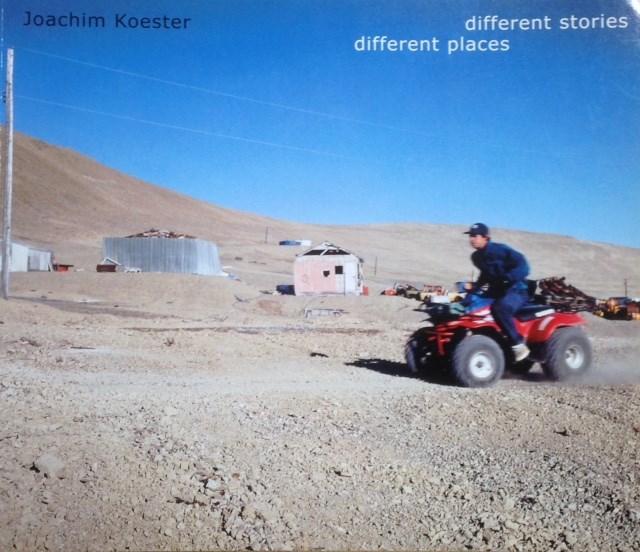 Joachim Koester : different stories, different places ; Werke 1992-2001