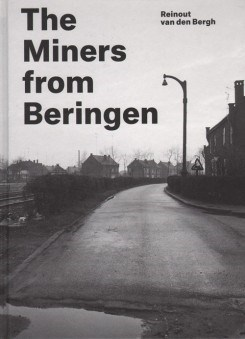 Reinout van den Bergh: The Miners from Beringen