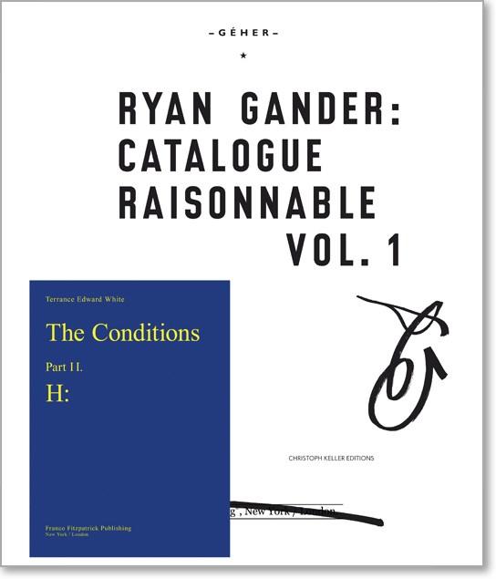 Ryan Gander: Catalogue Raisonnable Vol. 1