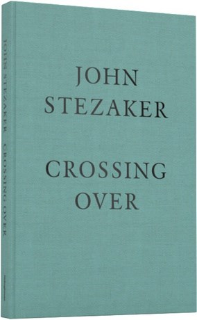 John Stezaker: Crossing Over