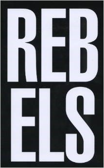 Rebel Rebels: Art and Activism in New York 1979-1989