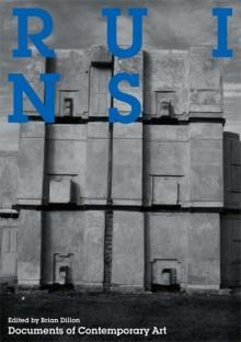 Ruins (Documents of Contemporary Art)