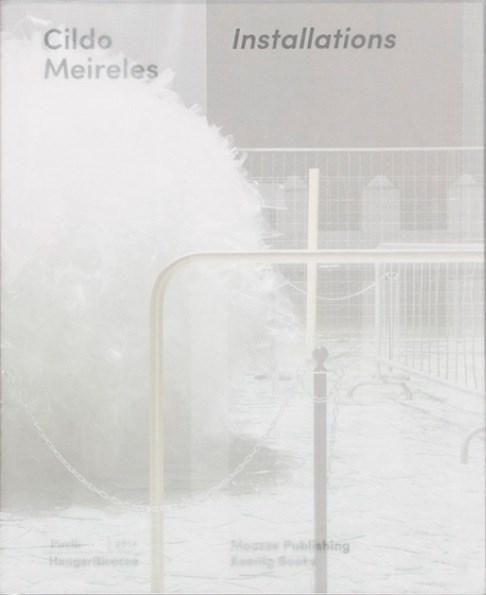 Cildo Meireles: Installations