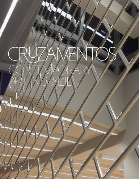 Cruzamentos: Contemporary Art in Brazil