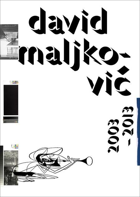 David Maljkovic 2003-2013