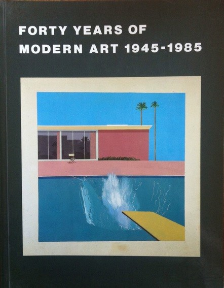 Forty Years of Modern Art 1945-1998