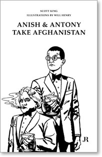 Anish and Antony Take Afghanistan: A graphic short-story by Scott King