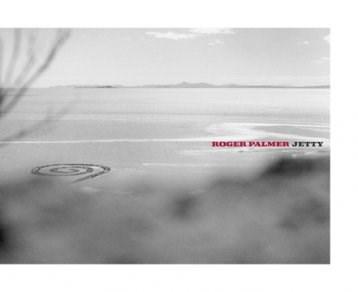 Roger Palmer: Jetty