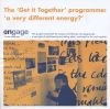 The 'Get it Together' programme: 'a very different energy?'