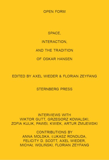 Open Form: Space, Interaction, and the Tradition of Oskar Hansen