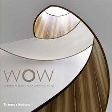 WOW: Experiential Design for a Changing World