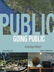 Going Public: Arcipelago Balkani. An Alternative Map