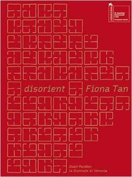 Fiona Tan: Disorient