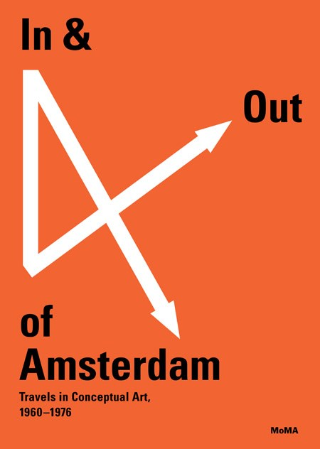 In & Out of Amsterdam: Travels in Conceptual Art 1960-1976