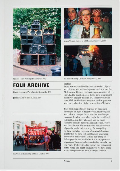 Jeremy Deller and Alan Kane: Folk Archive: Contemporary Popular Art from the UK