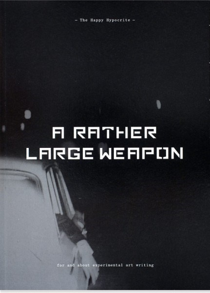 The Happy Hypocrite: A Rather Large Weapon, issue 4
