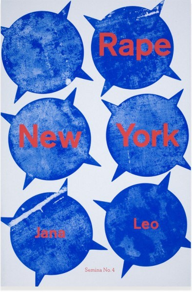 Jana Leo: Rape New York