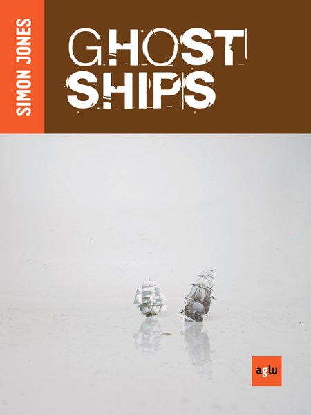 Simon Jones: Ghost Ships
