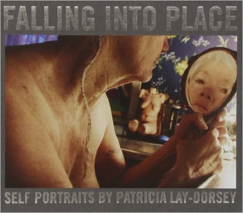 Patricia Lay-Dorsey: Falling into Place
