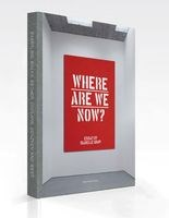 Where are we now? : works by Baertling, Bałka, Becher, Coplans, Genzken and West