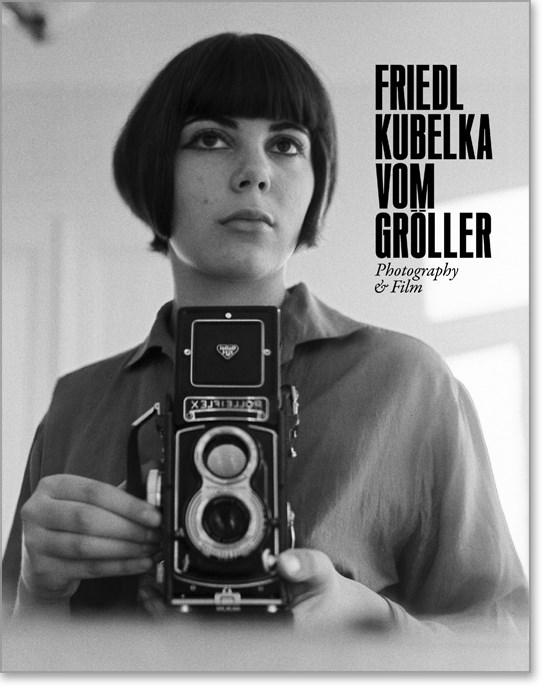 Friedl Kubelka vom Gröller: Photography & Film