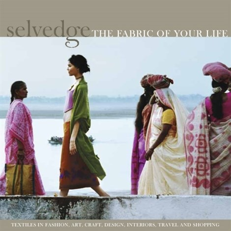 Selvedge - the fabric of your life #66
