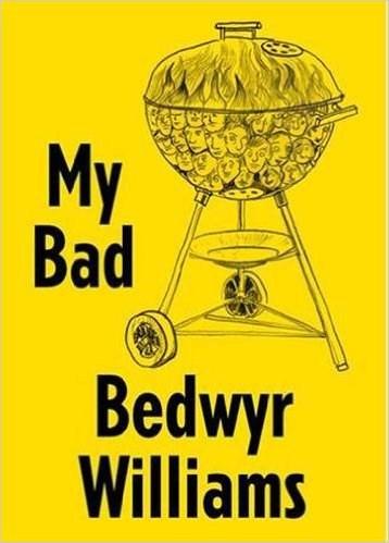 Bedwyr Williams: My Bad