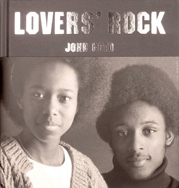 John Goto: Lovers' Rock