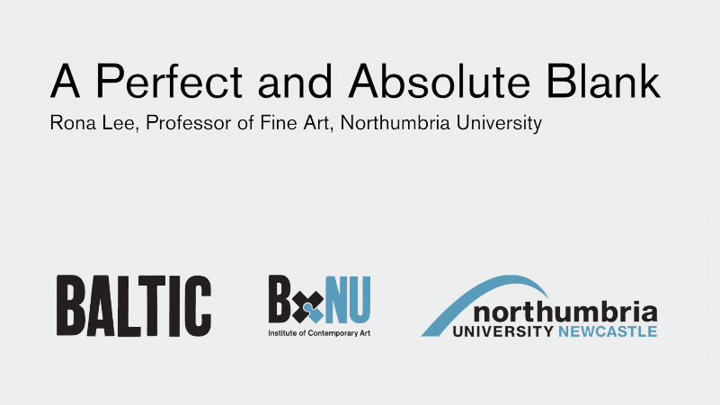 BxNU SYMPOSIUM: A Perfect and Absolute Blank (01): Rona Lee