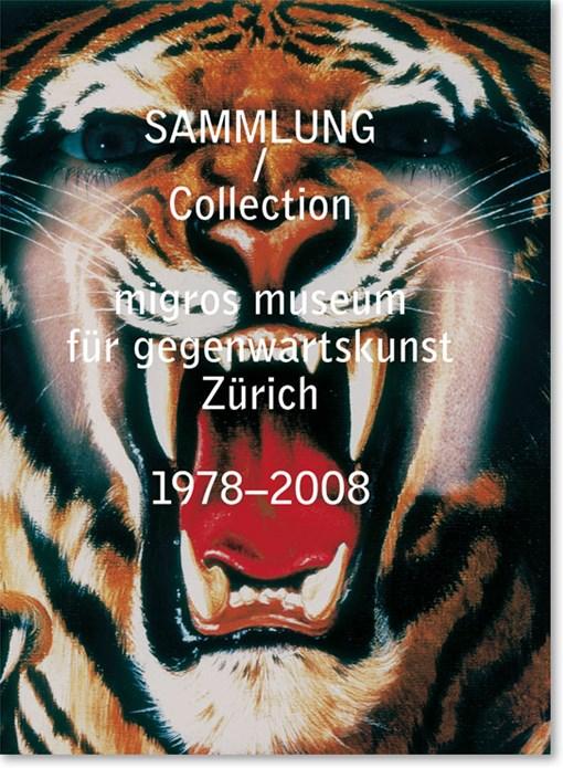Migros Museum für Gegenwartskunst: Collection 1978–2008