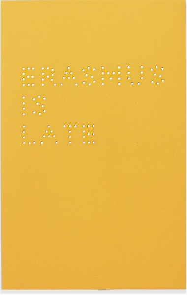 Liam Gillick: Erasmus is Late (Second Edition, 2000)