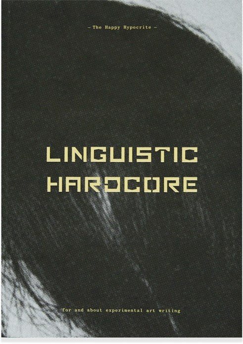 The Happy Hypocrite: Linguistic Hardcore, issue 1